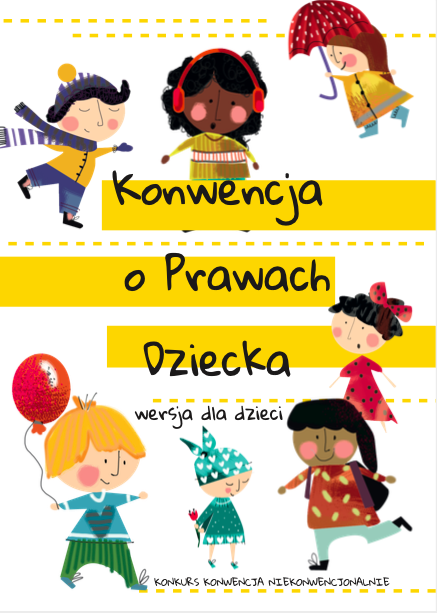 Plakat ogłaszający Konkurs Konwencja niekonwencjonalnie z okazji Międzynarodowego Dnia Praw Dziecka